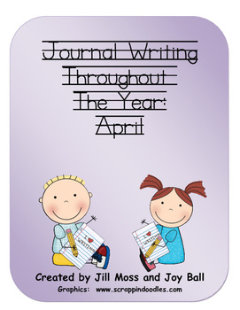 Journal Writing Throughout the Year: April