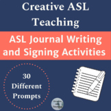 Journal Writing and Signing Activities - ASL, Deaf Studies, Deaf Culture