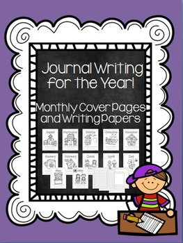 Journal Writing for the Year! Covers to Color and Writing Papers