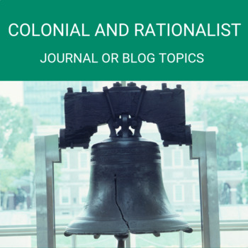 Discussion, Journal or Blog- Rationalism and Colonialism Topics