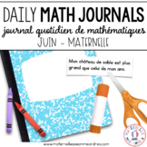 Daily French Math Journal Prompts - June (Journal de maths) MATERNELLE