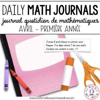 Journal quotidien de maths - avril  (French Grade 1 April Math Journal Prompts)