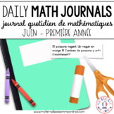 Journal quotidien de maths - juin(French Grade 1 June Math Journal Prompts)