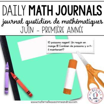 Journal quotidien de maths - juin(French Grade 1 June Math Journal Prompts)