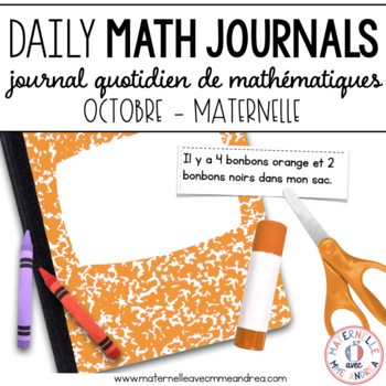 Journal quotidien de maths - octobre (French Math Journal Prompts) - MATERNELLE