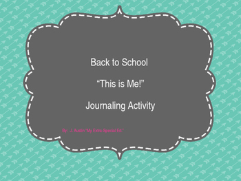 Journaling Back to School Special Ed, Speech, Adapted Text