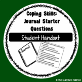 Journaling Starter Questions! Writing Prompt Handout for a Key Coping Skill