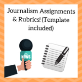 Journalism Assignments & Rubrics! (Template included)