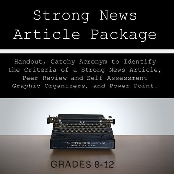 Journalism: Effective News Article Writing Printable and Graphic Organizers