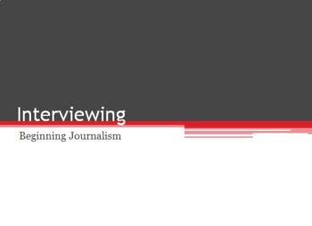 Journalism Interviewing PPT