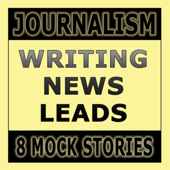 Journalism Lead Writing and News Writing Exercises