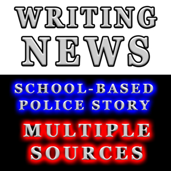 Journalism Multiple Sources News Writing Mock Story