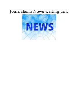 Journalism: News Writing Unit handouts