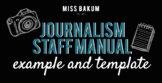 Journalism / Newspaper Staff Manual and/or Course Syllabus