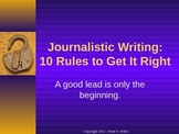 Journalism: 10 Tips for Better News Writing for Newspaper and Yearbook PPT