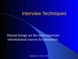 Journalism: Successful Interview Techniques for Newspaper
