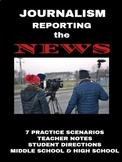 Journalism: Reporting Practice Scenarios Distance Learning