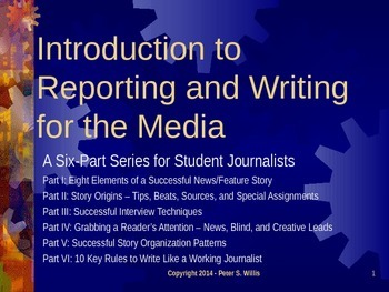Journalism: Reporting and Writing for Newspaper and Yearbook