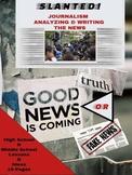 Journalism:  SLANTED: ANALYZING & WRITING ACTIVITIES