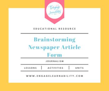 Journalism / School Newspaper Article Brainstorming Sheet
