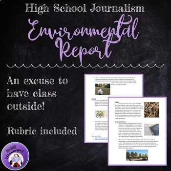 Journalism -- Writing an Environmental Report