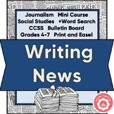 Journalism: Writing The News