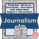 Journalism Mini-Course To Write The News CCSS Grades 4-7