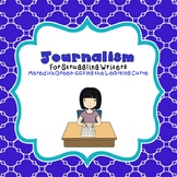 Journalism for Struggling Writers