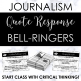 Journalism or Newspaper Quote Bell-Ringers -- Great to activate thinking!