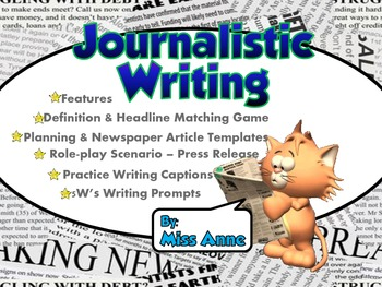 Journalistic Writing: Resources, Activities, Worksheets