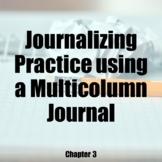 Journalizing Practice using a Multicolumn Journal