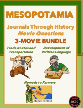 Journals Through History: Mesopotamia (Movie Questions for 3 Videos)