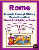 Journals Through History: Rome (Movie Questions for 2 Videos)