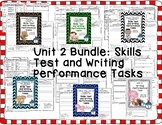 Journeys 2nd Grade- Unit 2 Bundle Skills Tests and Writing Tasks