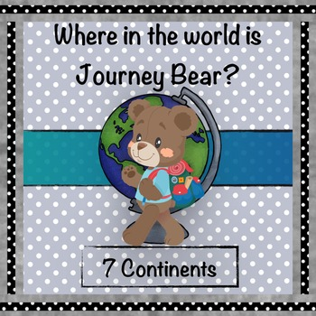 Geography: Journey Bear Visits the 7 Continents BUNDLE
