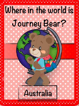 Geography: Journey Bear Visits Australia