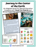 Journey Center Earth- An Adapted Novel with Visual Support