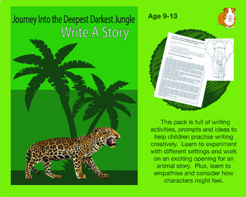 Journey Into The Deepest, Darkest Jungle: Write A Story (9-13 years)