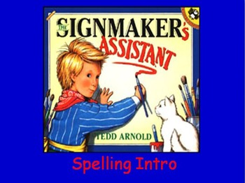 "Journeys 2nd Lesson 19 Spelling Intro PPT for ""The Signmaker's Assistant"""