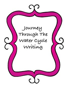 Journey Through the Water Cycle Writing