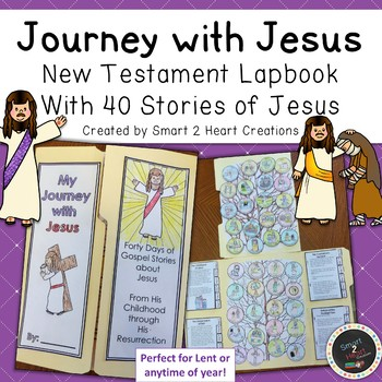 Journey With Jesus Lapbook (40 New Testament Bible Stories of Jesus)