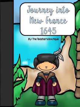 Journey into New France 1645