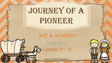 Journey of a Pioneer (Wit & Wisdom, Module 2 Lessons 11 - 15)
