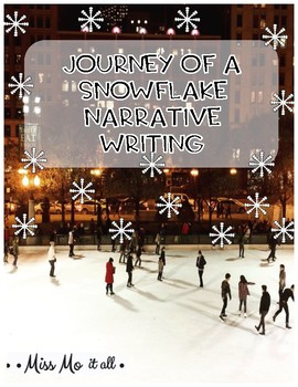 Journey of a Snowflake Narrative Writing