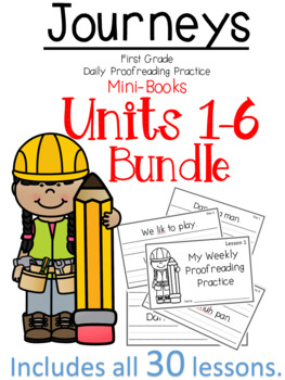 Journey's 1st Grade Daily Proofreading Practice Mini-Books BUNDLE Units 1-6