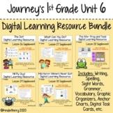 Journey's 1st Grade Unit 6 Digital Resource Bundle {Distance Learning}
