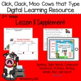 Journey's 2nd Grade Lesson 11 Click, Clack, Moo: Cows That Type Digital Lesson