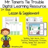 Journey's 2nd Grade Lesson 16 Mr. Tanen's Tie Trouble Digital Lesson