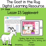 Journey's 2nd Grade Lesson 23 Goat in the Rug Digital Lesson
