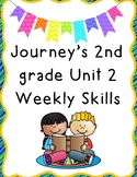Journey's 2nd Grade Unit 2 Weekly Skills Tests
